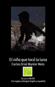 Wynter Melo, Carlos Oriel. El niño que tocó la luna – FUGA editorial